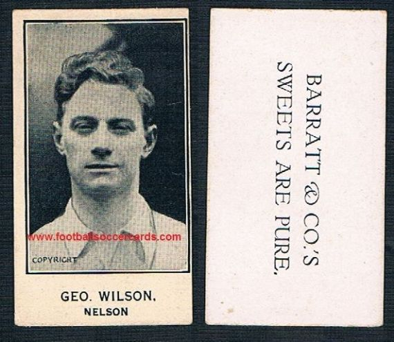 1926 GLOSSY George Wilson Wednesday Blackpool Nelson Barratt Pure Sweets